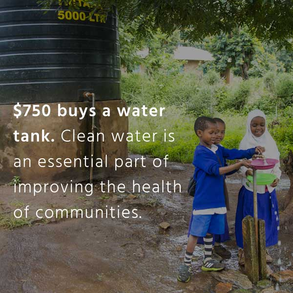 Impact Tile. $750 buys a water tank. Clean water is an essential part of improving the health of communities.